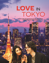 "The Romantic Comedy Film ""Love in Tokyo"" Has Been Released on ITunes, Google Play, and Amazon"